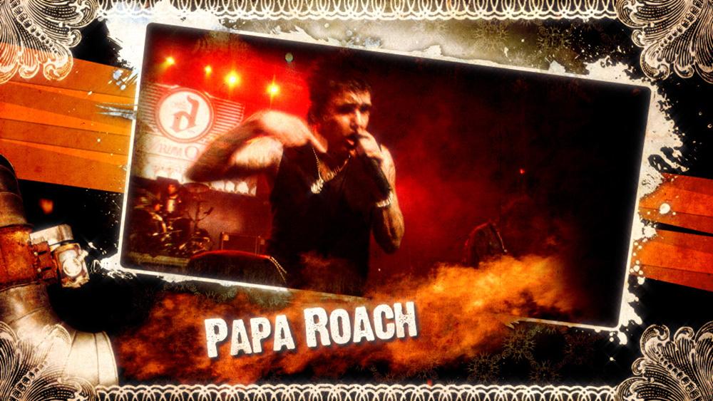 Headliner Papa Roach