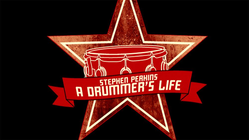 Stephen Perkins: A Drummer's Life Title